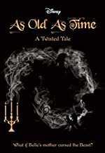 As Old As Time (Disney: A Twisted Tale 4) (Disney Twisted Tale)