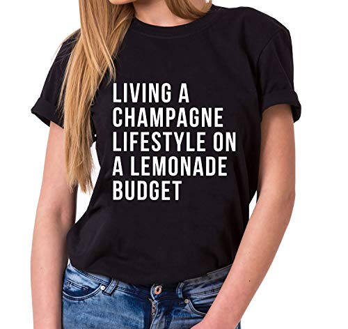 Champagne Lifestyle - Statement Shirts - Women's T-Shirt Crewneck - Sayings Shirts - Trendy O-Neck - Quote - Print - Short Sleeve - Hipster - Women - Girls