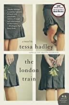 The London Train by Hadley, Tessa (2011) Paperback