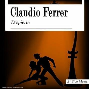Claudio Ferrer: Despierta