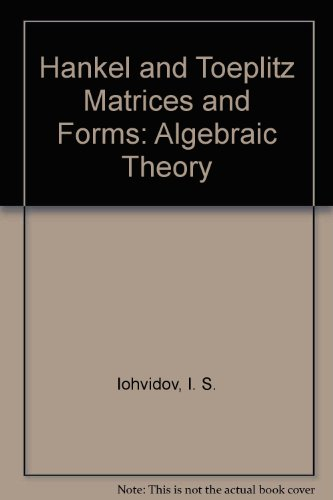 Hankel and Toeplitz Matrices and Forms: Algebraic Theory
