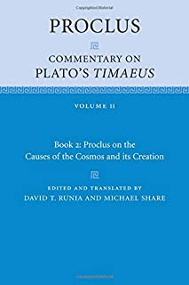 Proclus: Commentary on Plato's Timaeus: Volume 2, Book 2: Proclus on the Causes of the Cosmos and its Creation