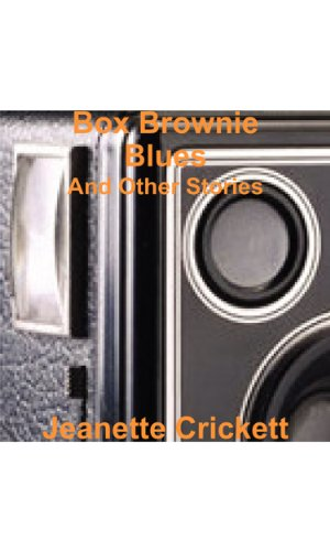 Box Brownie Blues: And Other Stories (English Edition)