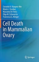 Cell Death in Mammalian Ovary