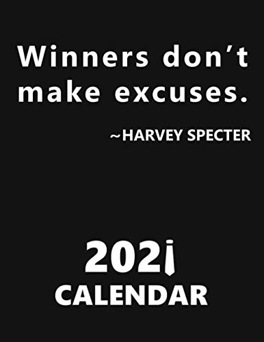 Winners don't make excuses. Harvey Specter. Calendar.: Suits calendar, calendar for suits fans, suits planner, whole year, new year planner, series lovers, 8.5x11''