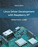 Linux Driver Development with Raspberry Pi - Practical Labs