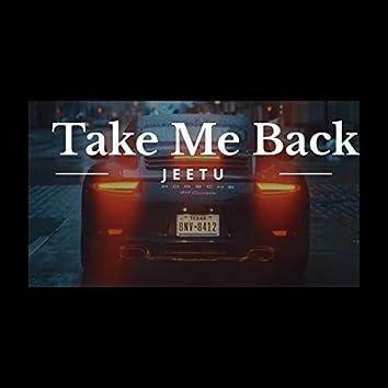Take Me Back