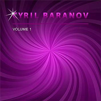 Cyril Baranov, Vol. 1