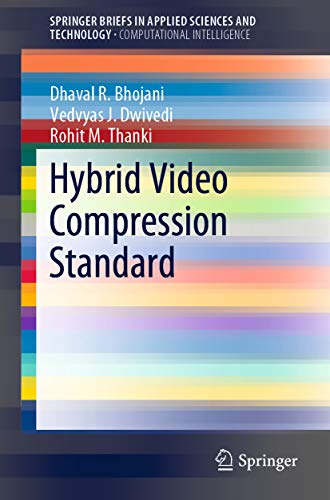avis hybride video professionnel Springer Briefs (Hybrid Video Compression) de l'intelligence informatique standard