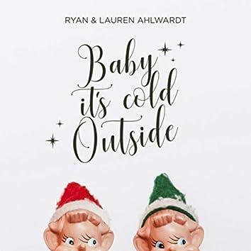 Baby, It's Cold Outside (feat. Lauren Ahlwardt)