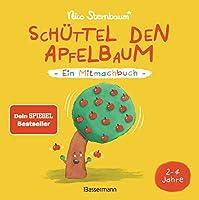 Schüttel den Apfelbaum - Ein Mitmachbuch. Für Kinder von 2 bis 4 Jahren: Zum Schütteln, Schaukeln, Pusten , Klopfen und Sehen, was dann passiert
