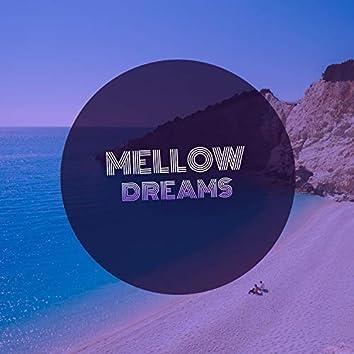 # 1 Album: Mellow Dreams