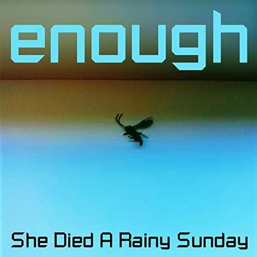 She Died A Rainy Sunday