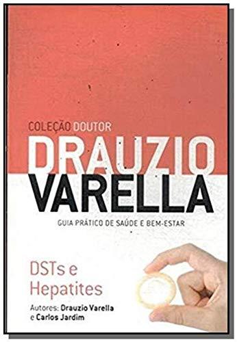 Drauzio Varella: DSTs e Hepatites - Coleção Doutor