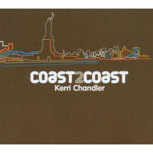 Coast2coast (Kerri Chandler)