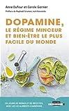 Dopamine, le Regime Minceur et Bien Être le Plus Facile du Monde