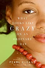 What Looks Like Crazy on an Ordinary Day[WHAT LOOKS LIKE CRAZY ON AN OR][Paperback]