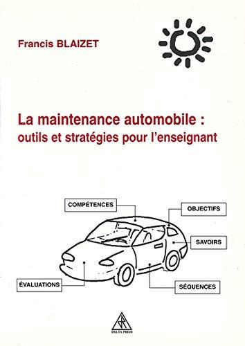 La maintenance automobile : outils et stratégies pour l'enseignant