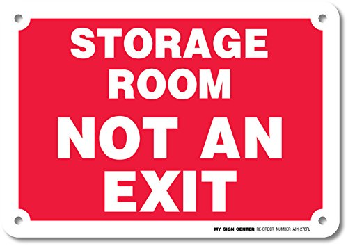 """Storage Room Not an Exit Sign - 10""""X7"""" - .060 Heavy Duty Plastic - Made in USA - Indoor and Outdoor Use - A81-278PL"""