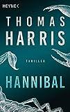 Hannibal: Thriller (Hannibal Lecter, Band 4)
