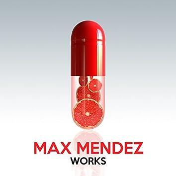 Max Mendez Works