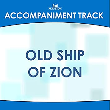 Old Ship of Zion