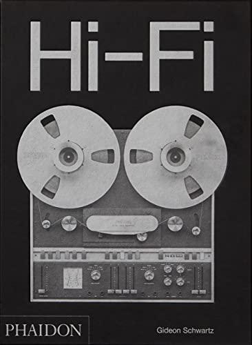 Hi-Fi: The History of High-End Audio Design