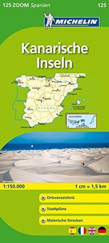 Michelin Kanarische Inseln. Lanzarote, Gran Canaria, Fuerteventura, Teneriffa, La Palma, La Gomera: Straßen- und Tourismuskarte 1:150.000 (MICHELIN Zoomkarten)