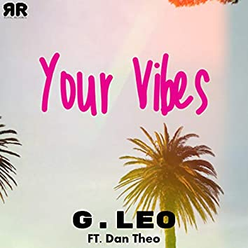 Your Vibes