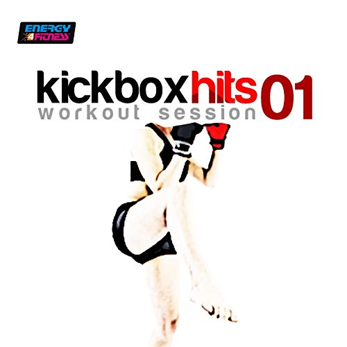 Kick Box Hits Workout Session 01 (145 Bpm Mixed Workout Music Ideal for Kick Boxing)