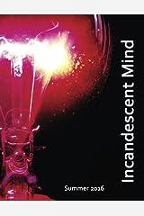 Incandescent Mind Paperback