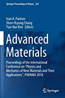 "Advanced Materials: Proceedings of the International Conference on ""Physics and Mechanics of New Materials and Their Applications"", PHENMA 2018 (Springer Proceedings in Physics (224))"