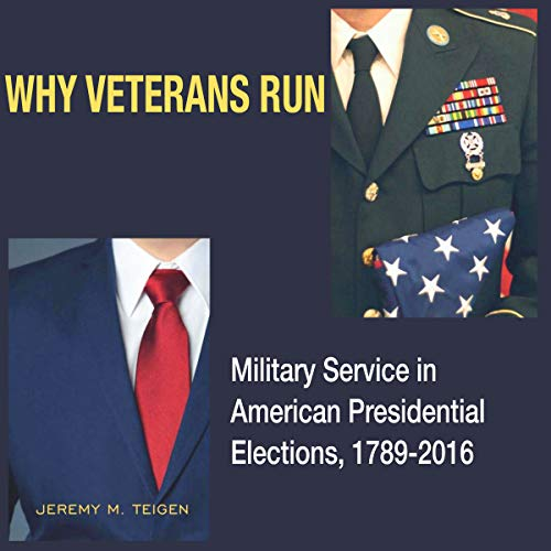 Why Veterans Run     Military Service in American Presidential Elections, 1789-2016              De :                                                                                                                                 Jeremy M. Teigen                               Lu par :                                                                                                                                 David A. Wood                      Durée : 10 h et 58 min     Pas de notations     Global 0,0