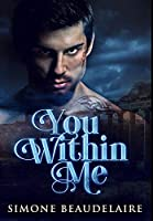 You Within Me: Premium Hardcover Edition