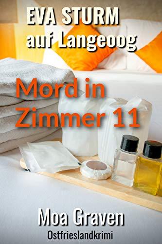 Mord in Zimmer 11 - Der 15. Fall für Eva Sturm auf Langeoog: Ostfrieslandkrimi (Eva Sturm ermittelt)
