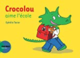 Crocolou aime l'école