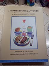 The Physiology of Taste: Or Meditations on Transcendental Gastronomy by Jean Anthelme Brillat-Savarin (1995-10-02)