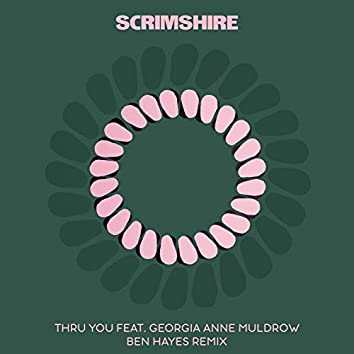 Thru You (feat. Georgia Anne Muldrow) [Ben Hayes Remix]