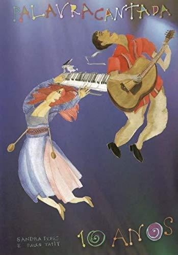 Palavra Cantada - 10 Anos - [DVD]