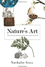 Nature's Art: The artwork and story of my first year as an artist.