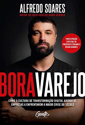 Bora Varejo: Como a cultura de transformação digital ajudou as empresas a enfrentarem a maior crise do século.