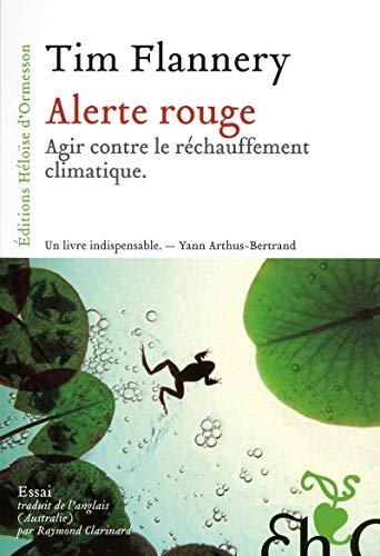 Alerte rouge - Agir contre le réchauffement climatique