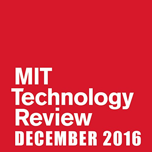 MIT Technology Review, December 2016 audiobook cover art