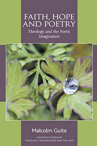 faith-hope-and-poetry-ashgate-studies-in-theology-imagination-and-the-arts