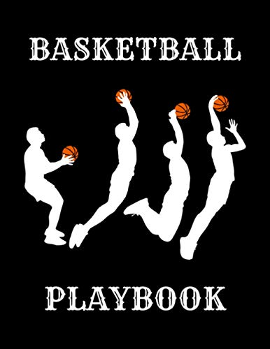 Basketball Playbook: Blank Basketball Court Diagrams Notebook, 120 Full Page Basketball Court Diagrams for Drawing Up Plays, Drills, and Scouting