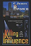 Killing Influence (Earl Town)