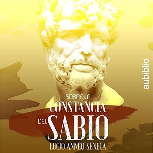 Sobre La Constancia Del Sabio [On the Constancy of the Wise] cover art