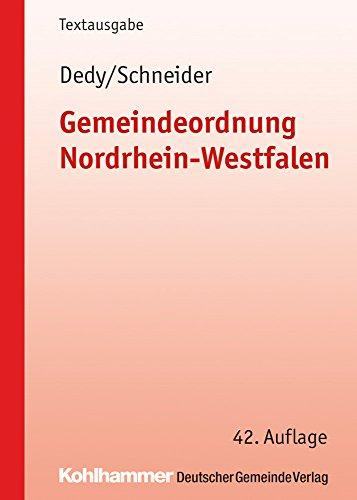 Gemeindeordnung Nordrhein-Westfalen: Textausgabe (Kommunale Schriften für Nordrhein-Westfalen)