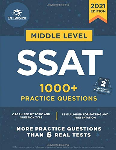 Middle Level SSAT: 1000+ Practice Questions
