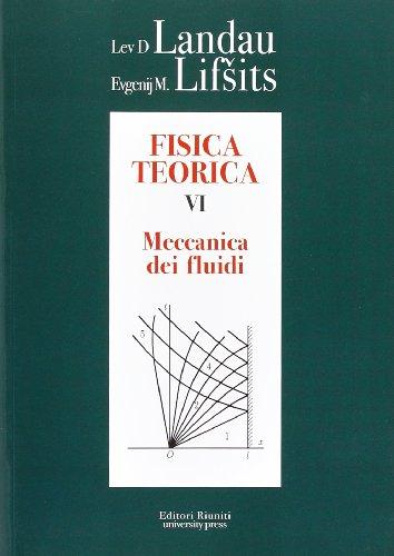 Fisica teorica 6. Meccanica dei fluidi